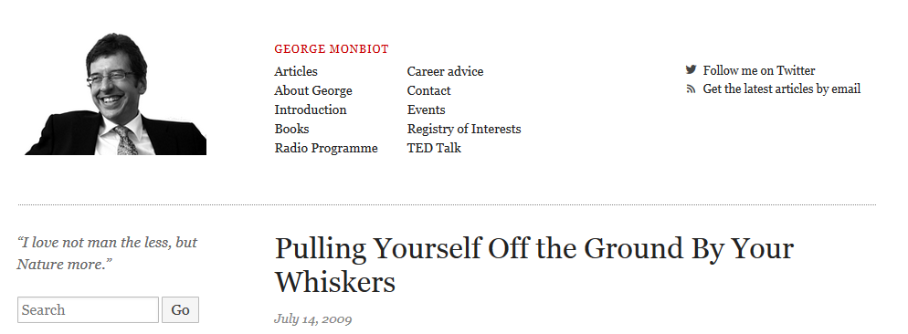 "Screenshot: Georg Monbiot ""Pulling yourself off the ground by your whiskers"", 14.07.2009 (http://www.monbiot.com/2009/07/14/pulling-yourself-off-the-ground-by-your-whiskers/#more-1203)"