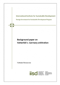 Title: Background paper on Vattenfall v. Germany arbitration by Nathalie Bernasconi (iisd)