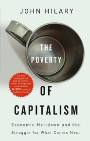 The Poverty of Capitalism, Hilary, John