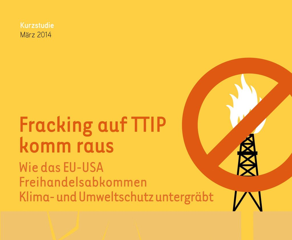 Fracking auf TTIP komm raus