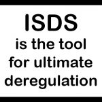 Warning sign: ISDS is the tool for ultimate deregulation
