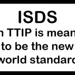 Warning sign: ISDS in TTIP is meant to be the new world standard