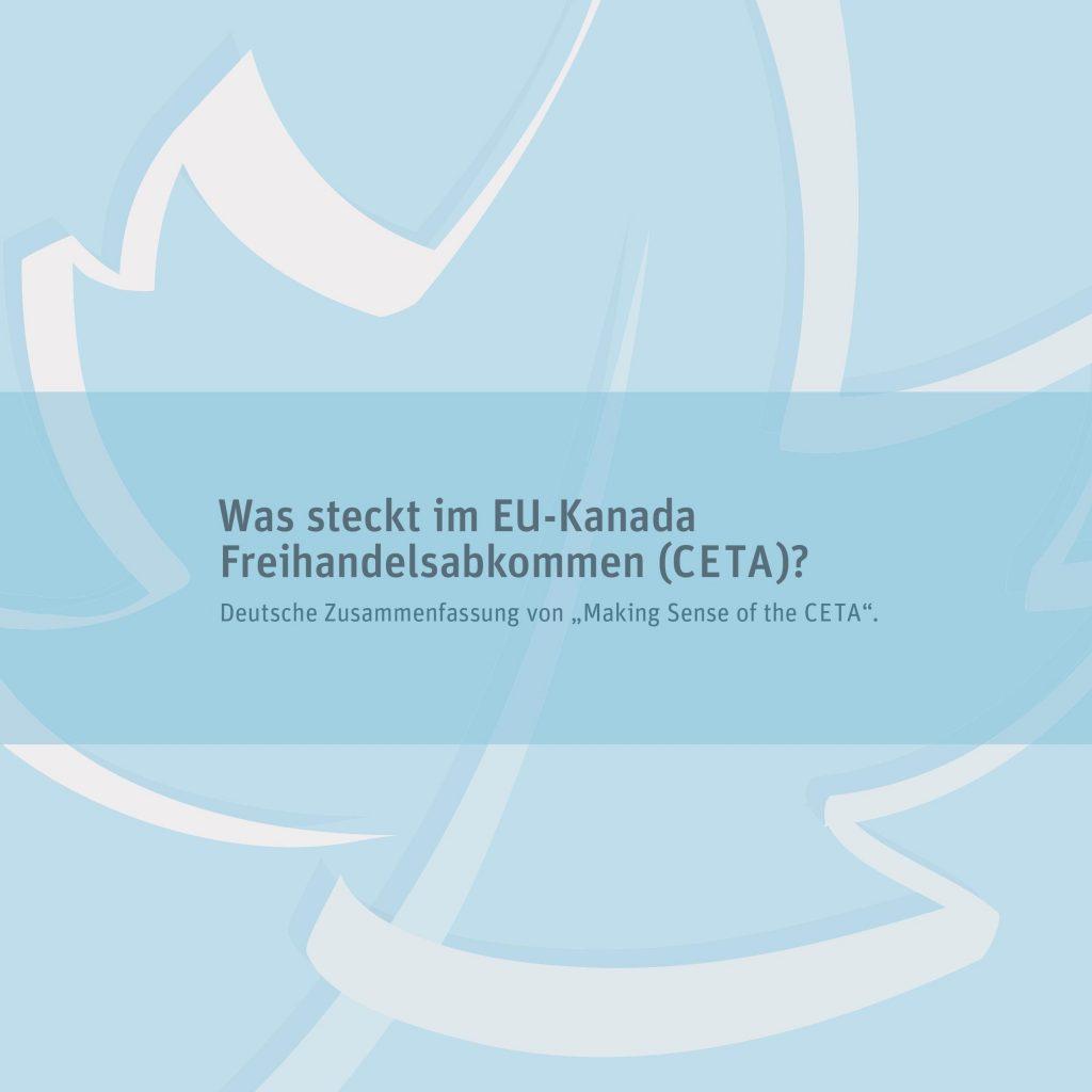 Was steckt im EU-Kanada Freihandelsabkommen (CETA)?