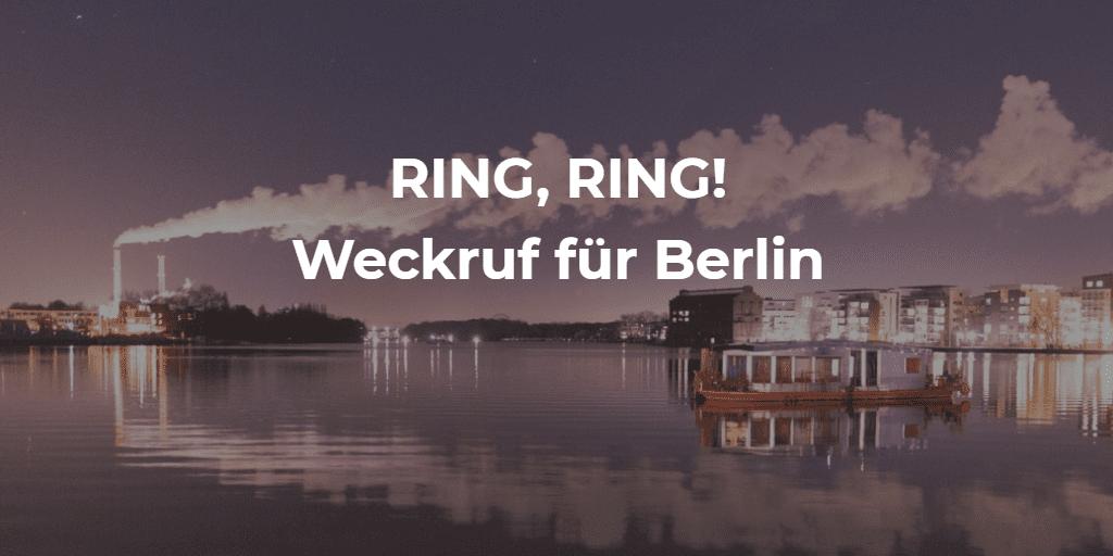 Weckruf für Berlin