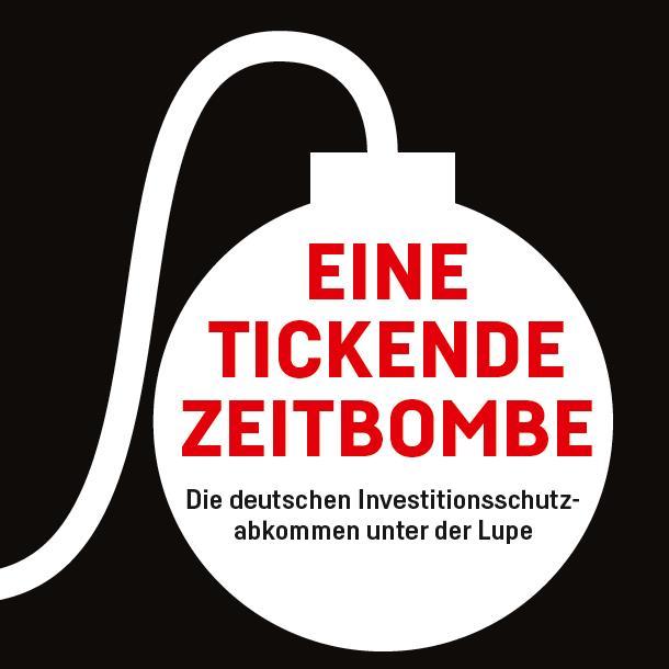 Eine Tickende Zeitbombe-Investitionsschutzabkommen