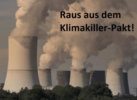 Raus aus dem Klimakiller-Pakt!