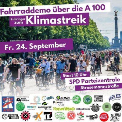Eine große Gruppe Fahrradfahrer auf der Straße des 17. Juni in Berlin. Flyer Aufruf zur Fahrraddemo über die A100 zum Klimastreik in Berlin am 24. September. Start um 10 Uhr vor der Parteizentrale der SPD.